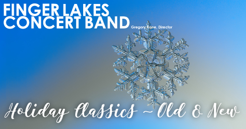 Finger Lakes Concert Band: Holiday Classics – Old & New